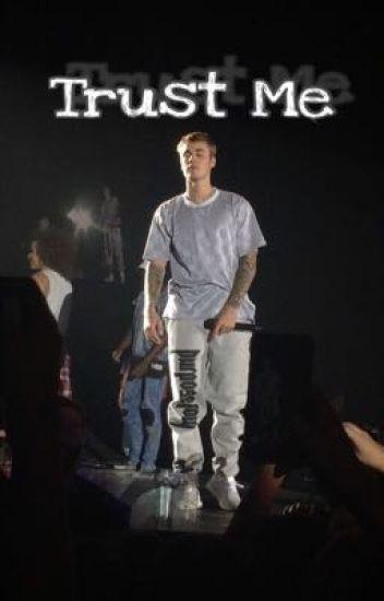 Trust Me • A Justin Bieber Fanfiction 2016 - rauhlercoaster