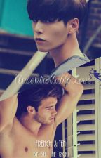 [YAOI] Uncontrollable Love | รักควบคุมไม่ได้ | by seetheright