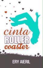 Cinta Roller Coaster -Ery Aieril by EryAieril