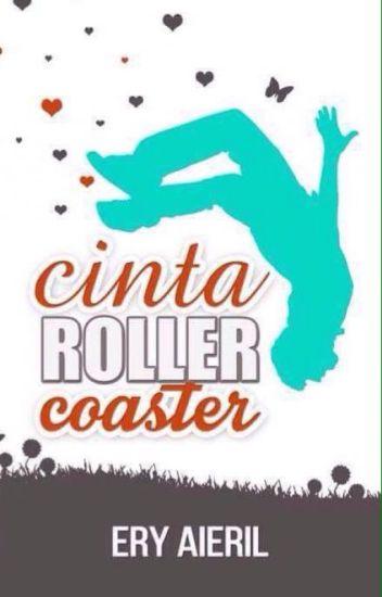 Cinta Roller Coaster -Ery Aieril