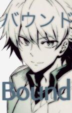 [バウンド] Bound by SeijukuCeremony