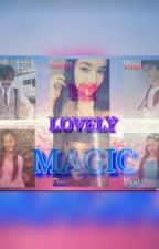 MY LOVELY MAGIC (New) by alishaE17New