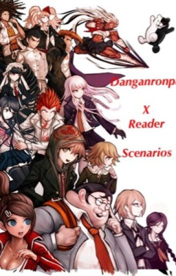 Hope - Danganronpa X Reader Scenarios