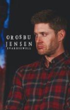 Orosbu Jensen | Jensen Ackles by EvaRosewell