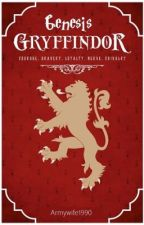 Genesis Gryffindor - Book 1 by ThorntonCN