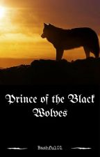 Prince of the Black Wolves by bashful01