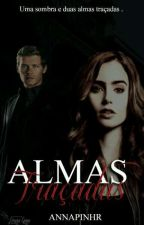 THE ORIGINALS : ALMAS TRAÇADAS  by Annapinhr