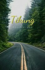 tikung | cth by hood-vibes