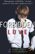 FORBIDDEN LOVE by kloiskj
