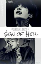 °•$on Of Hell•° 》Vkook by taekookie16