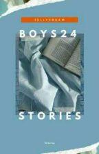 [⏳] Boys24 Stories : B24 by Monstareena