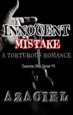 BCS 3: Innocent Mistake by Azaciel