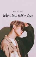 Gotwice - When Stars Fall In Love //Sana and Mark// [Discontinued]  by wherearemypotatos