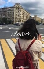 closer » cth  by eeeleonor