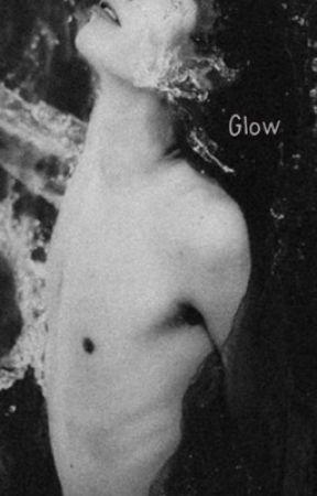 Glow [joshler] book one by DeadDun