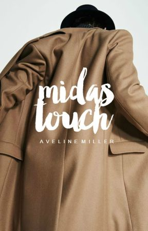 Midas Touch   hiatus by inejghafa