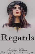 Regards (Uniq) by Fanny__Ribeiro