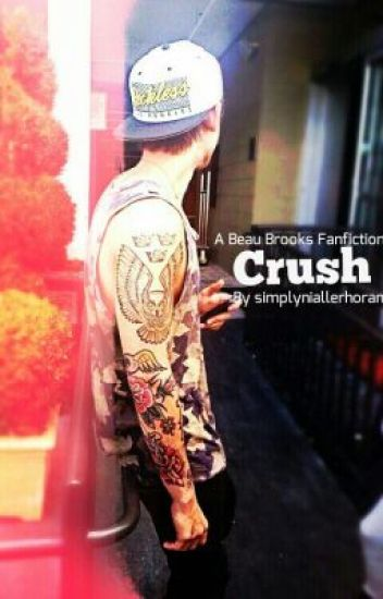 Crush ( A Beau Brooks Fanfiction)