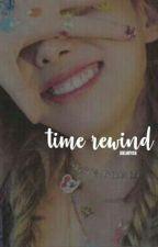 time rewind || bangtwice ff [on hold] by cutiepinkeu