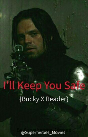 I'll Keep You Safe ~ {Bucky X Reader}