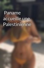 Paname accueille une Palestinienne by Lecrivaiinee