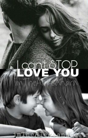 I Can't STOP Love You by imTheAleksandra