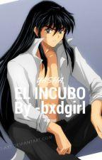 Yasha, el incubo. (EDITANDO) by -bxdgirl