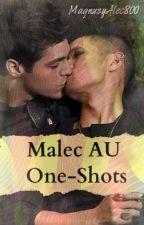 Malec AU-One-shots by MagnusyAlec800