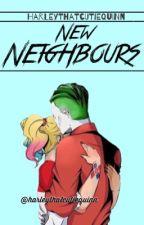 New Neighbours  {Joker+HarleyQuinn} by HarleyThatCutieQuinn
