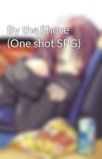 By the Shore (One shot SPG) by sleepurp_g