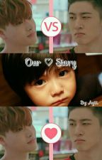 Our Love Story (BINHWAN) by letbeyours