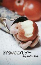 [Ficlet] BTSWEEKLY™ by Me7roli4