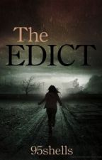 The Edict by 95shells