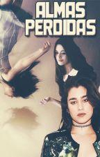 Almas Perdidas by CamzDelicious