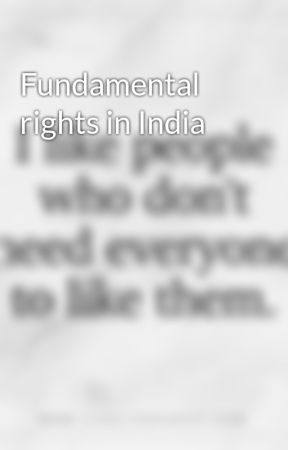 Fundamental Rights In India Right To Freedom Of Religion Wattpad