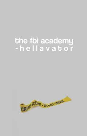 The FBI Academy ▶ ORIGINAL by -hellavator