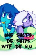 One Shot's de ships WTF de S.U ♥ by LudmilaBriasco