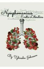 Nymphomaniacs (Erotic Literature) (GxG) by tyhieshajohnson