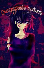 Creepypasta zodiacs  by Sunako48