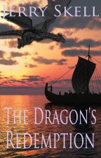 The Dragon's Redemption by JerrySkell