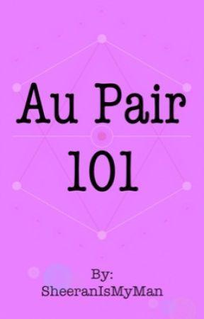 Aupair 101 by SheeranIsMyMan
