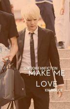 Make Me Love - su.kook by Kkumxjoe