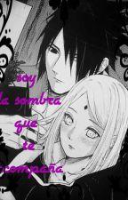 Soy La Sombra Que Te Acompaña ~Sasusaku~ by yuki-and-choi