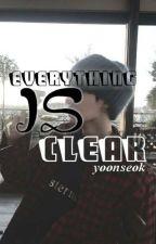 Everything Is Clear [YOONSEOK] by Natanatsu