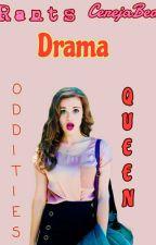 Drama Queen Oddities → Rants by CerejaBea