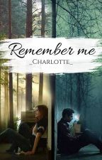 Remember Me || Stydia by _-Charlotte-_