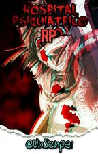Hospital Psiquiátrico RP ✔ABIERTO✔ by UnSenpai
