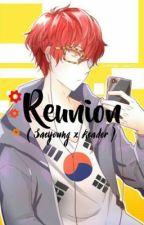 Reunion ( Saeyoung x Reader ) by Zoreyim