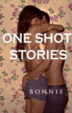 One Shot Stories by bonviera