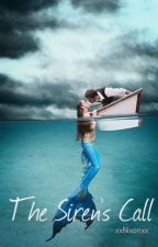 The Siren's Call by XxNixonxX